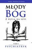 Książka Młody bóg z pętlą na szyi Psychiatryk