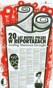 Książka 20 lat nowej Polski w reportażach według Mariusza Szczygła