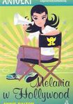 Książka Melania w Hollywood