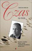 Książka Czas na mnie. Opowieść o Maćku Kozłowskim