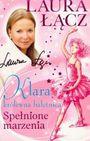 Książka Klara - królewna-baletnica 1. Spełnione marzenia