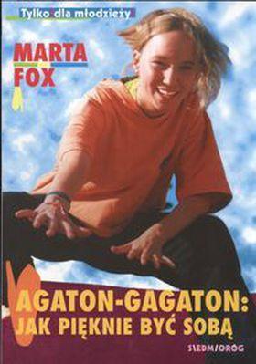 Książka Agaton-Gagaton : jak pięknie być sobą
