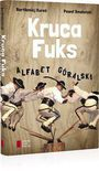 Książka Kruca fuks: Alfabet góralski