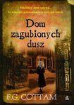 Książka Dom zagubionych dusz