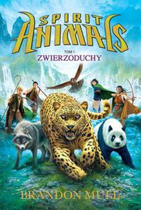Książka Spirit Animals Tom 1. Zwierzoduchy