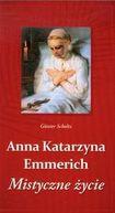 Książka Anna Katarzyna Emmerich Mistyczne życie