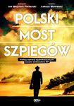 Książka Polski most szpiegów