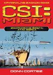 Książka CSI Kryminalne zagadki Miami. Zmarnowane święta. Atak serca