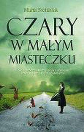 Książka Czary w małym miasteczku