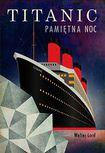 Książka Titanic. Pamiętna noc