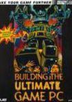 Książka Building the Ultimate Games PC