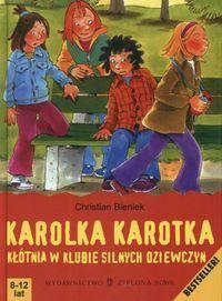 Karolka Karotka. Kłótnia w klubie silnych dziewczyn