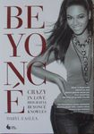 Książka Crazy In Love - biografia Beyoncé Knowles