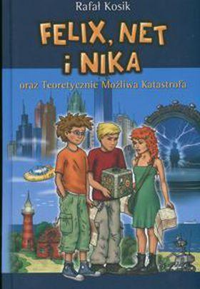 Książka Felix, Net i Nika oraz teoretycznie możliwa katastrofa