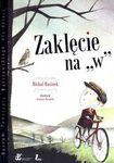 """Książka Zaklęcie na """"w"""""""