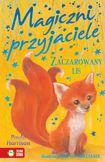 Książka Magiczni przyjaciele. Zaczarowany lis