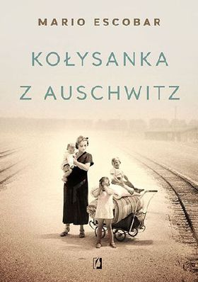 Książka Kołysanka z Auschwitz