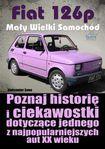 Książka Fiat 126p - Mały Wielki Samochód