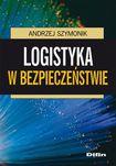 Książka Logistyka w bezpieczeństwie