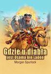 Książka Gdzie u diabła jest Osama bin Laden