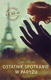Książka Ostatnie spotkanie w Paryżu