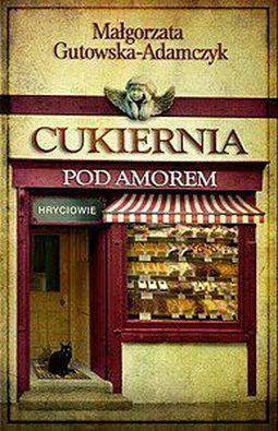 Książka Cukiernia pod Amorem. Hryciowie