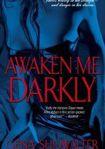 Książka Awaken Me darkly