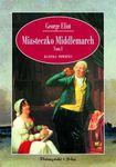 Książka Miasteczko Middlemarch. T. 1