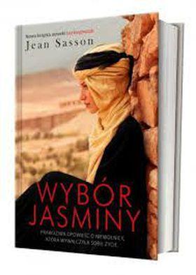 Książka Wybór Jasminy. Prawdziwa opowieść o niewolnicy, która wywalczyła sobie życie