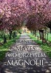 Książka Pod Drzewem Magnolii