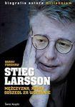 Książka Stieg Larsson Mężczyzna, który odszedł za wcześnie