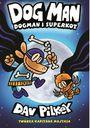 Książka Dogman. Tom 4. Dogman i SuperKot