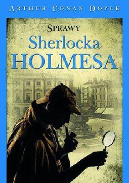 Książka Sprawy Sherlocka Holmesa