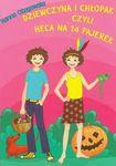 Książka Dziewczyna i chłopak, czyli heca na 14 fajerek