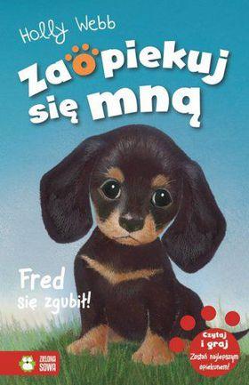 Książka Fred się zgubił! Zaopiekuj się mną