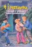 Książka 4 i 1/2 przyjaciela i krzyk z pokoju nauczycielskiego