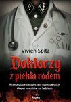 Książka Doktorzy z piekła rodem. Przerażające świadectwo nazistowskich eksperymentów na ludziach