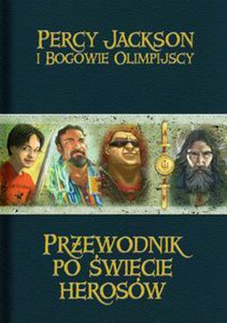 Książka Przewodnik po świecie herosów