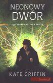 Książka Neonowy dwór czyli zdrada Matthew Swifta