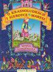 Książka O krasnoludkach i o sierotce Marysi