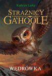 Książka Strażnicy Ga'Hoole. Tom 2. Wędrówka