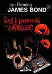 Książka James Bond 007. Żyj i pozwól umrzeć