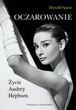 Książka Oczarowanie. Życie Audrey Hepburn