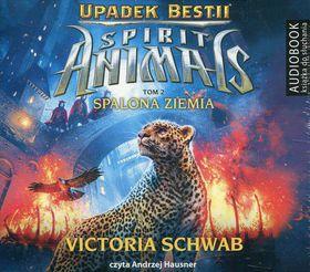 Książka Spirit Animals Upadek Bestii Tom 2 Spalona ziemia