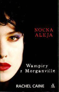Wampiry z Morganville: Nocna aleja