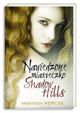 Książka Nawiedzone miasteczko Shadow Hills