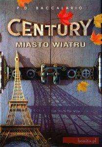 Century. Miasto wiatru