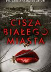 Książka Cisza białego miasta.