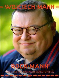 Rockmann, czyli jak nie zostałem saksofonistą tw