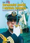 Książka Ceremoniał morski i etykieta jachtowa
